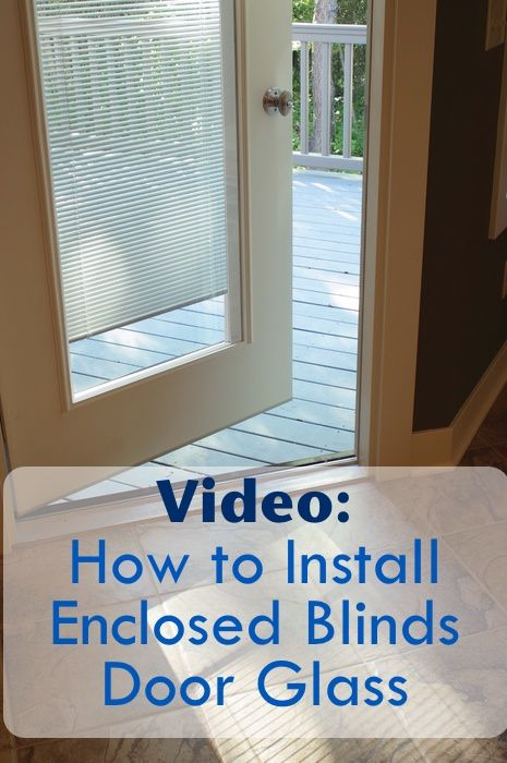 Add Enclosed Blinds And Door Glass To Your Door By Watching This
