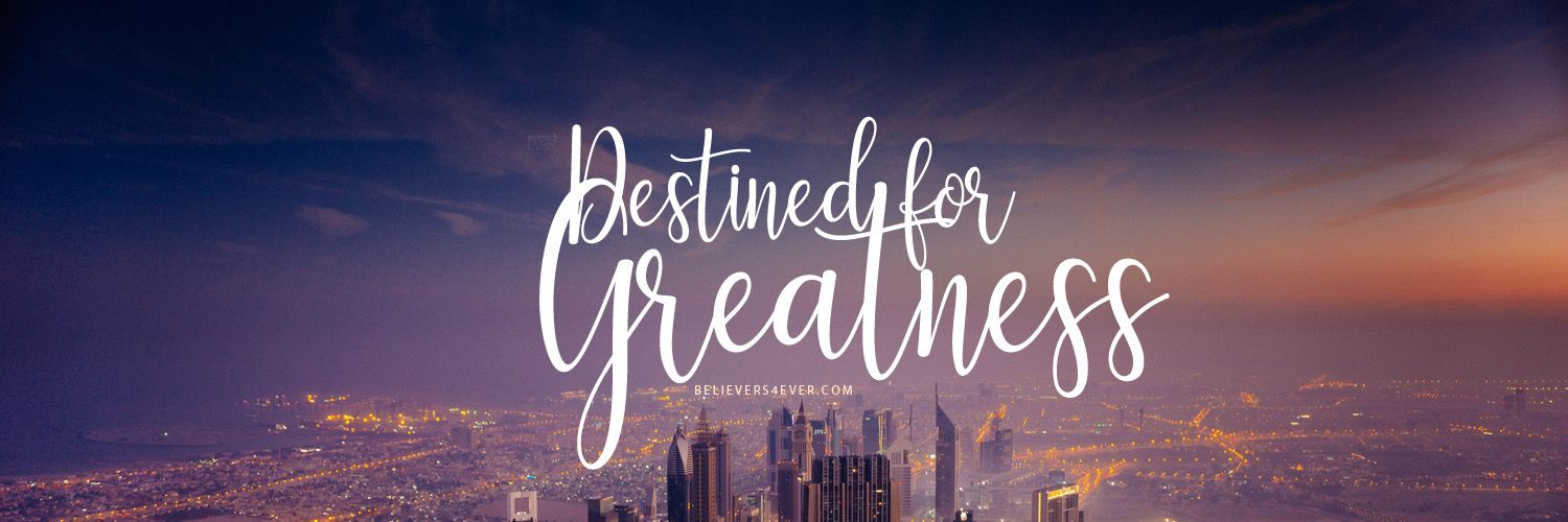 destined for greatness backgrounds pinterest twitter