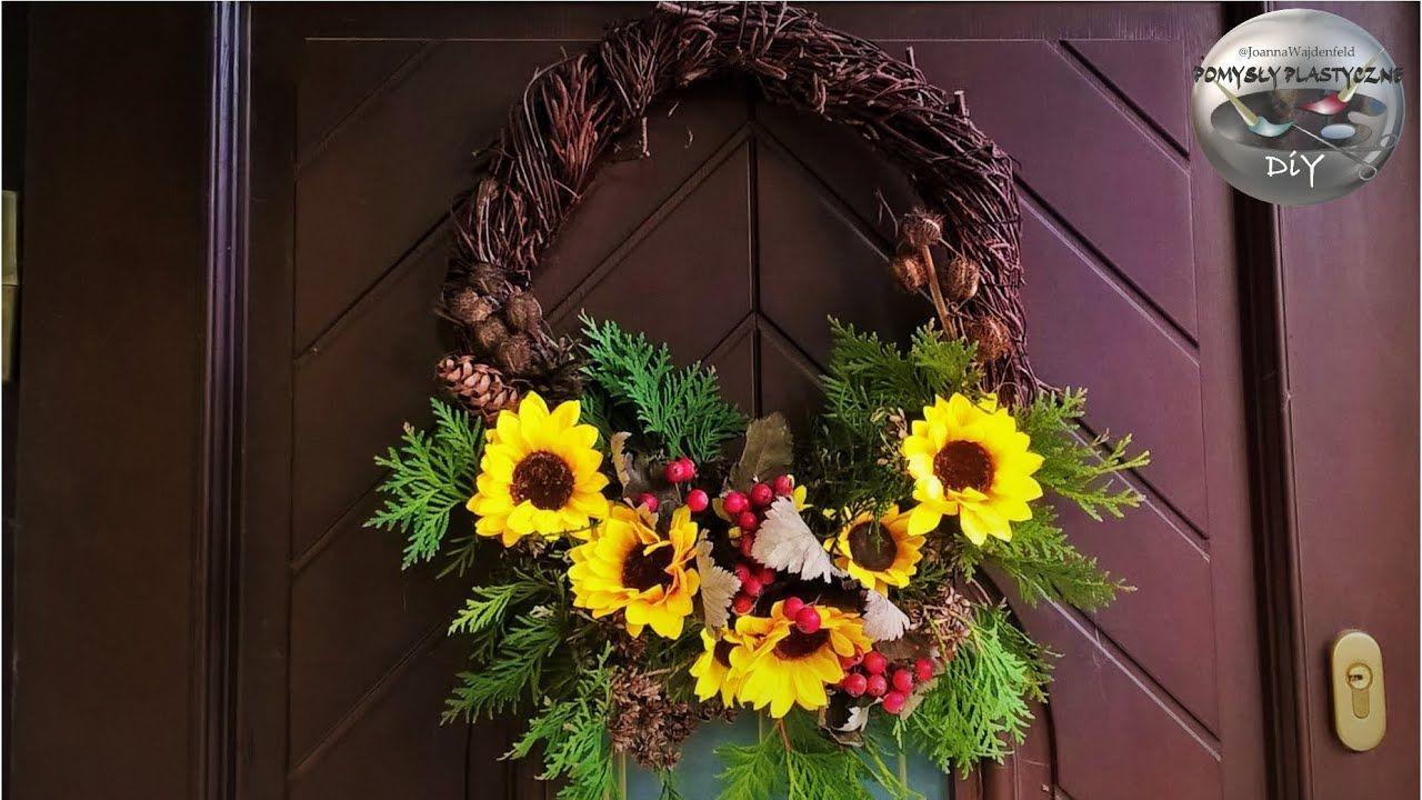 Jak Zrobic Wieniec Na Drzwi Ze Slonecznikami Diy In 2020 Fall Wreath Floral Grapevine Wreath