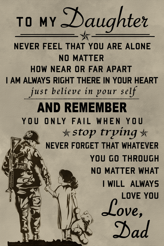 Cv124 Soldier Poster To My Daughter Free Shipping From 2 Items Soulwarriors My Children Quotes Daughter Love Quotes Daddy Daughter Quotes
