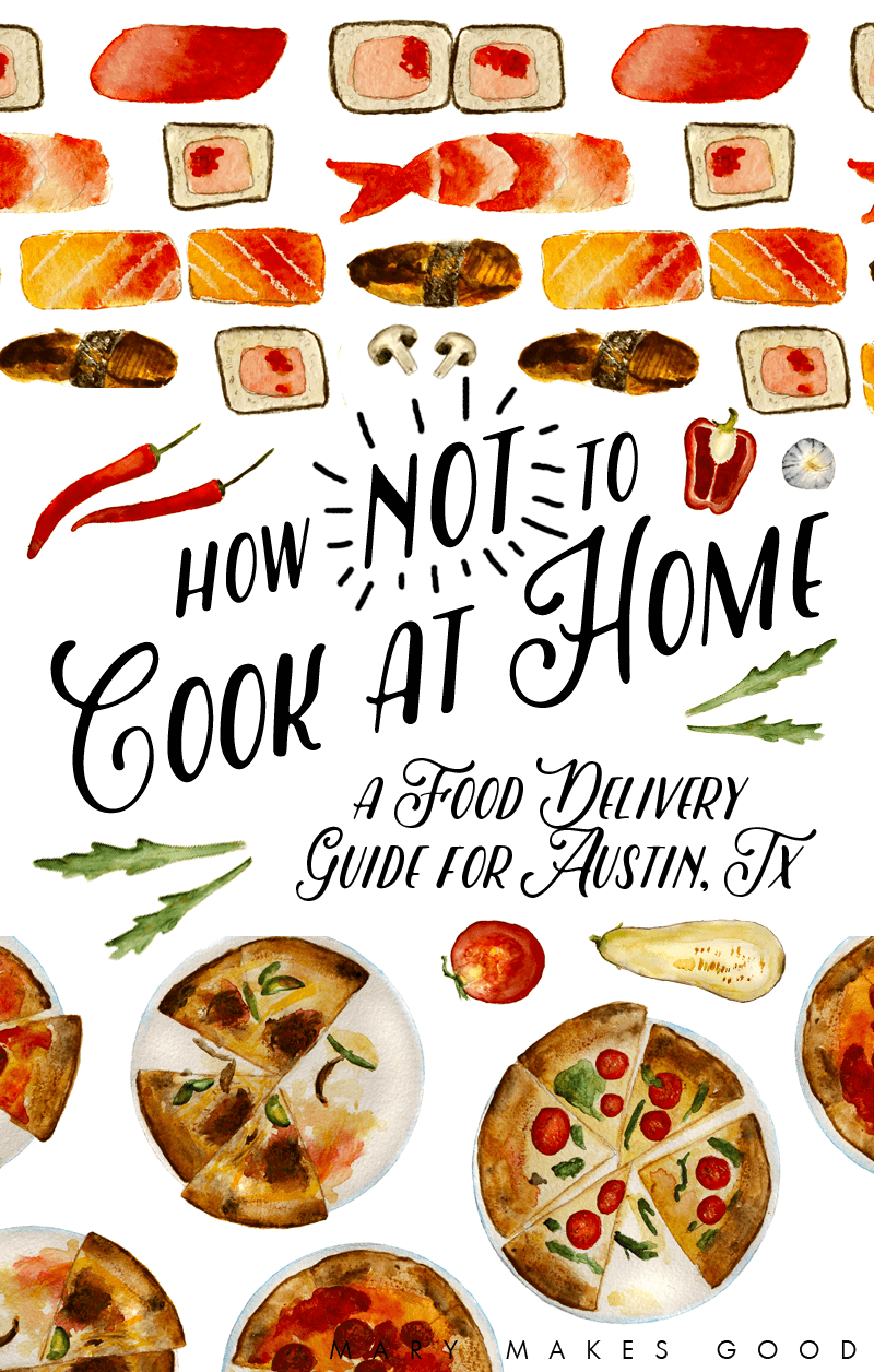Food Delivery In Austin Texas A Guide To Not Cooking At Home A Food Cook At Home Best Meal Delivery