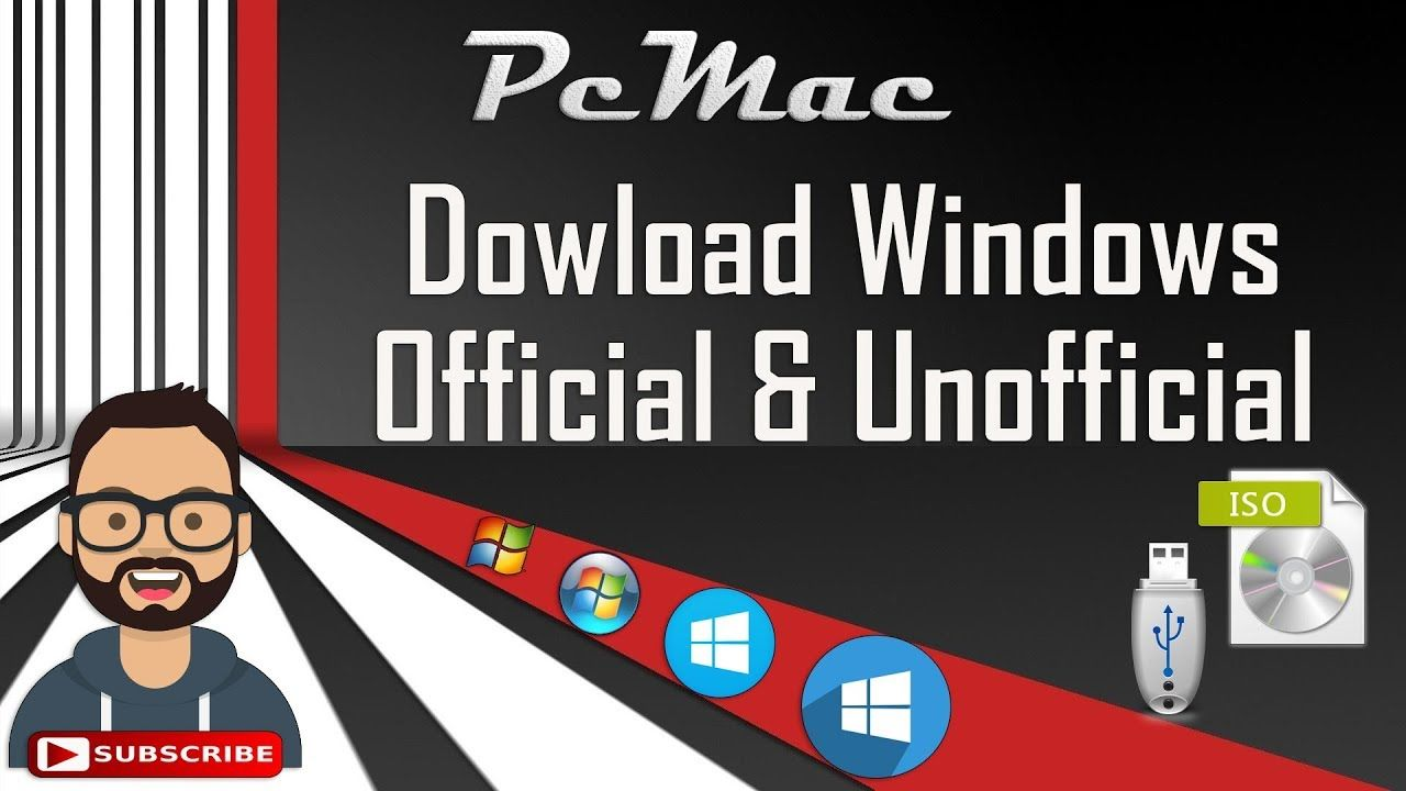 Windows Download Official and Unofficial Unofficial