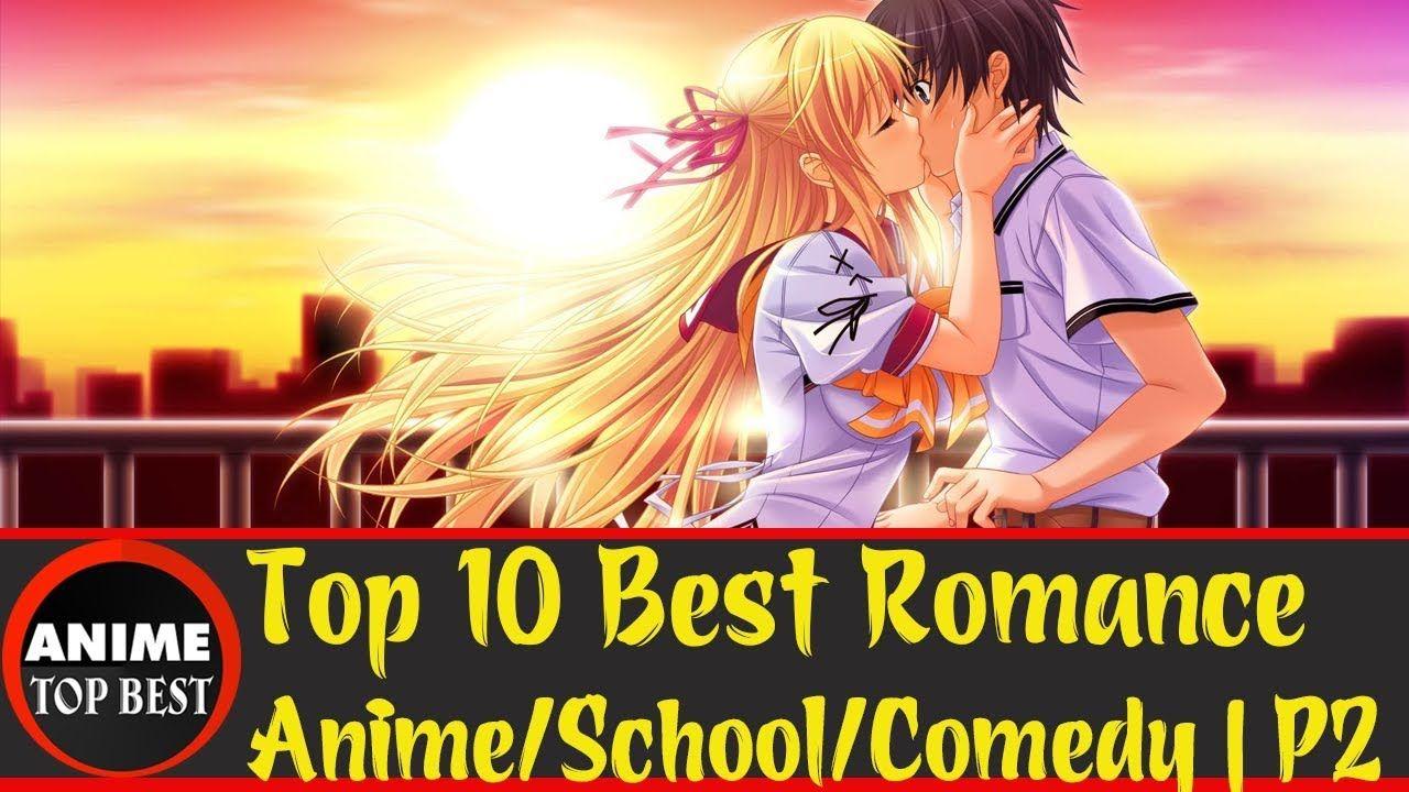 Top 10 Best Romance Part 2 https