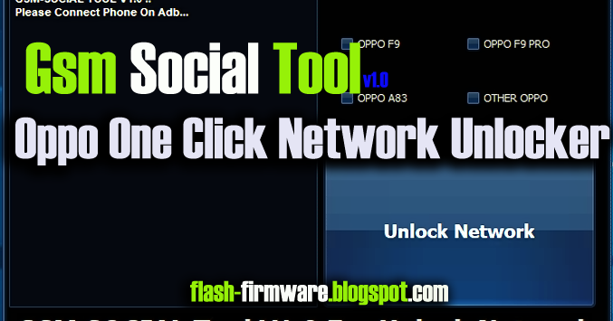 DownloadGsm Social Tool Feature: Oppo F9 Unlock Network Oppo