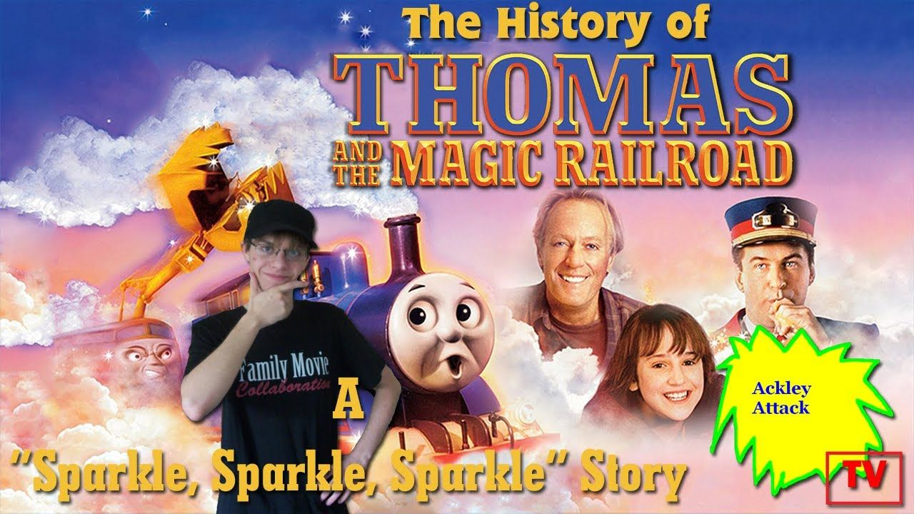 The History Of Thomas And The Magic Railroad A Sparkle Sparkle Spark In 2020 Sparkle Stories Thomas History