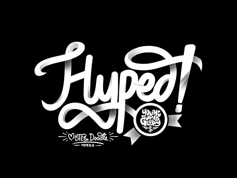 pinterest.com/fra411 #typography #lettering Hyped!