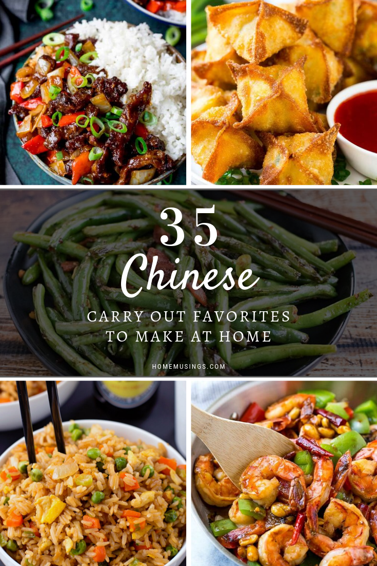 35 Chinese Carry Out Favorites To Make At Home Chinese Dishes Recipes Chinese Side Dishes Homemade Asian Food