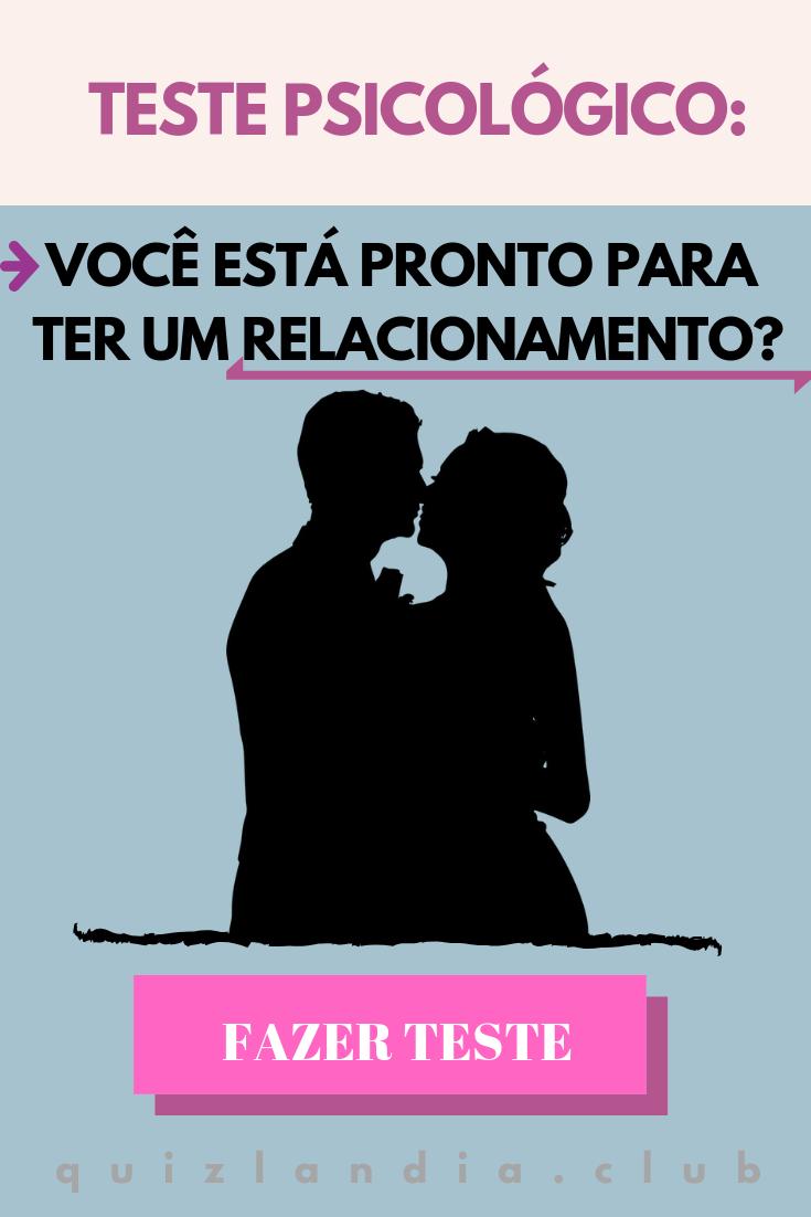 Teste Psicológico Você Está Pronto Para Ter Um Relacionamento Teste Psicológico Teste Psicologico Personalidade Psicologicamente
