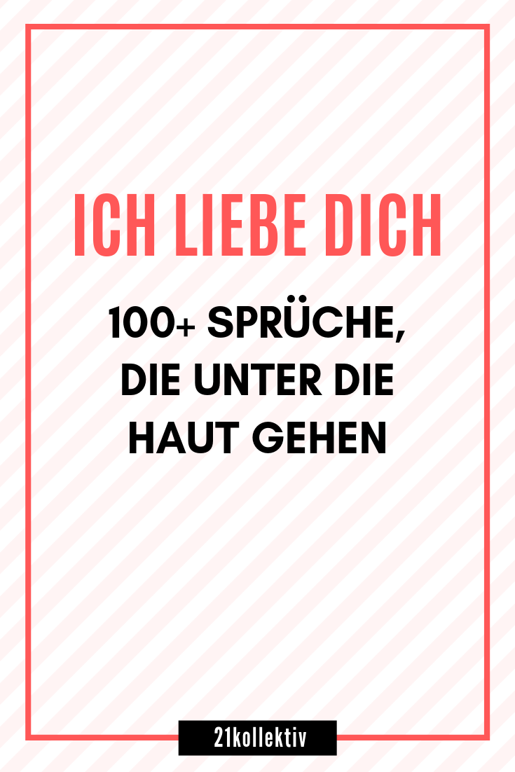 """""""I love you"""" sayings and quotes that get under your skin """"Ich liebe dich"""" Sprüche und Zitate, die unter die Haut gehen Here is a collection of the best love sayings that go to heart and can help you express your love … -"""