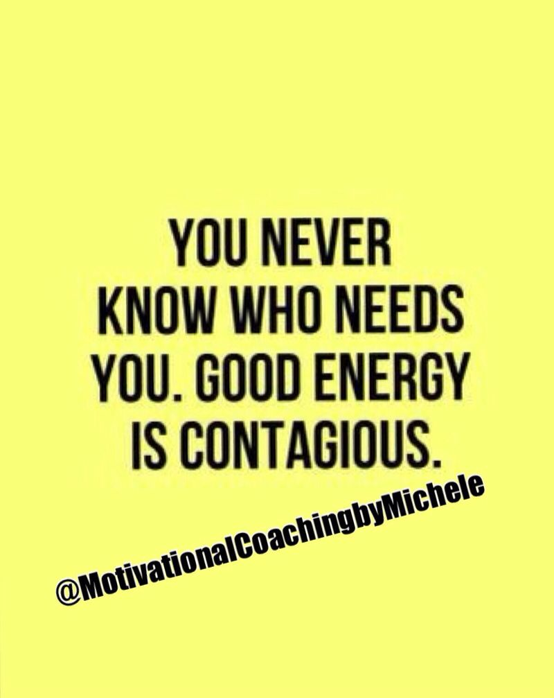 Good Energy Quotes Spread Some Good Energy This Weekend  Body Mind And Spirit