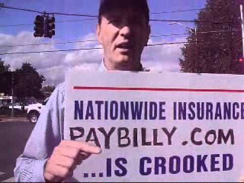 Nationwide Insurance Is Crooked Part 1 Paybilly Com Workers