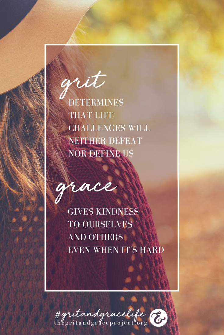 Grit And Grace For Strong Women And Those Who Want To Be Grace Quotes Gratitude Quotes Wise Words