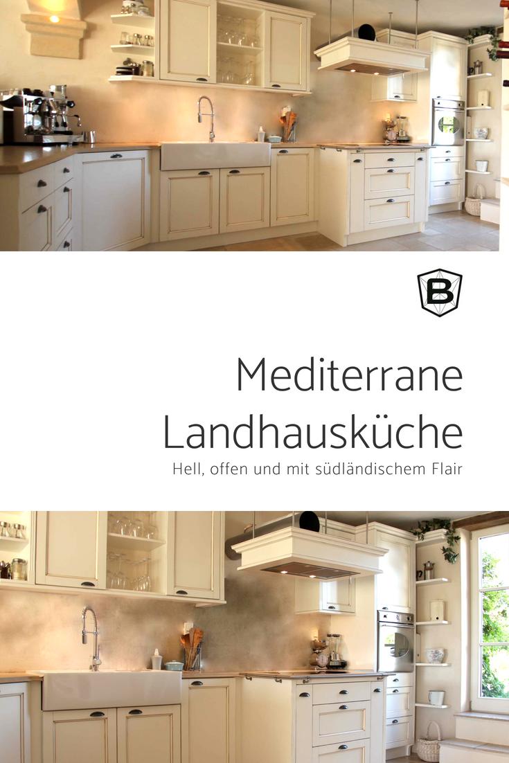 Mediterrane Landhauskuche Kuche Landhausstil Pinterest