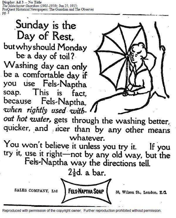 """""""...use it right - not by any old way."""" Laundry detergent ad from The Manchester Guardian, June 25, 1915, ProQuest Historical Newspapers."""