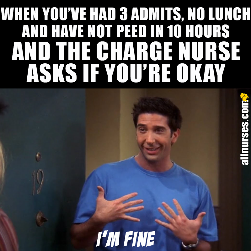 Or at least you try to look fine... Nurse jokes, Nurse