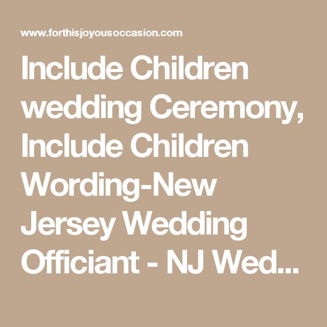 Include Children Wedding Ceremony Wording New Jersey Officiant