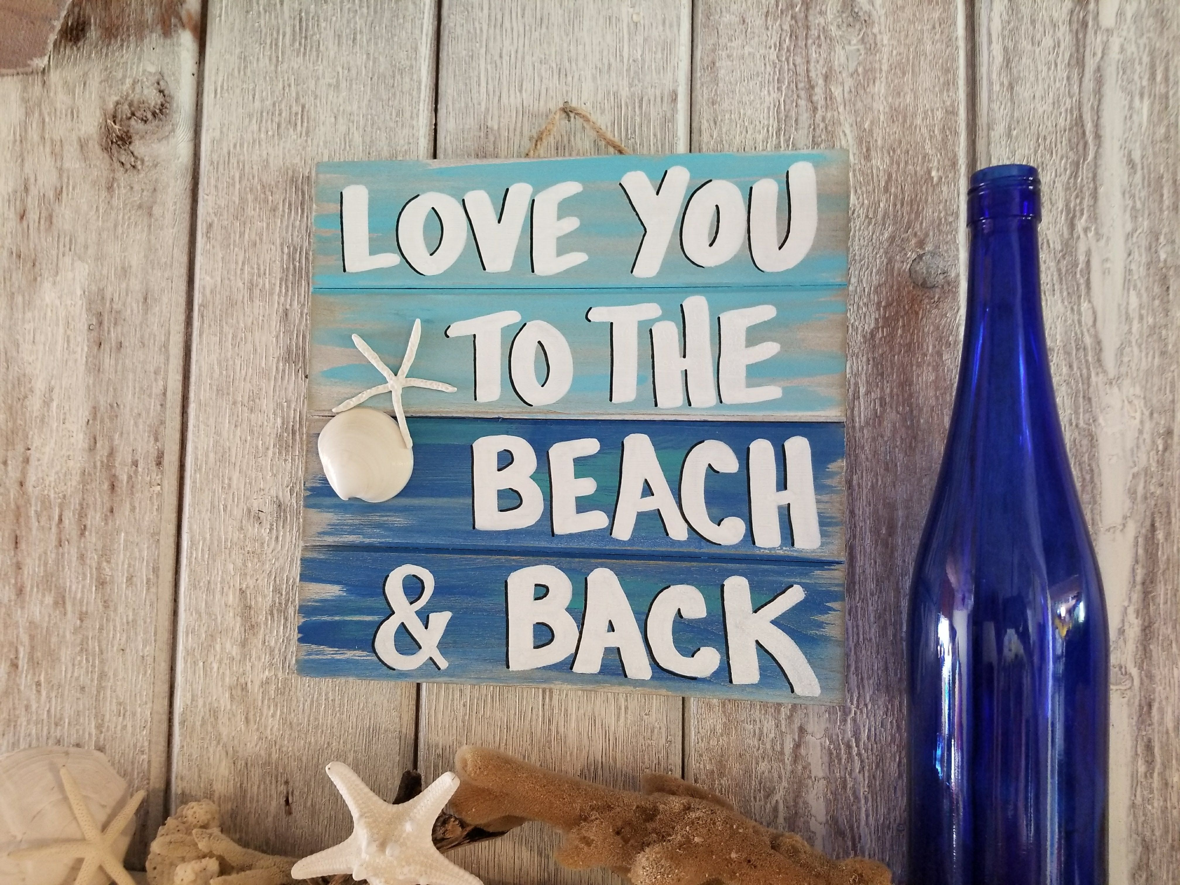 Download Beach Pallet Art - Love You To The Beach And Back Pallet ...