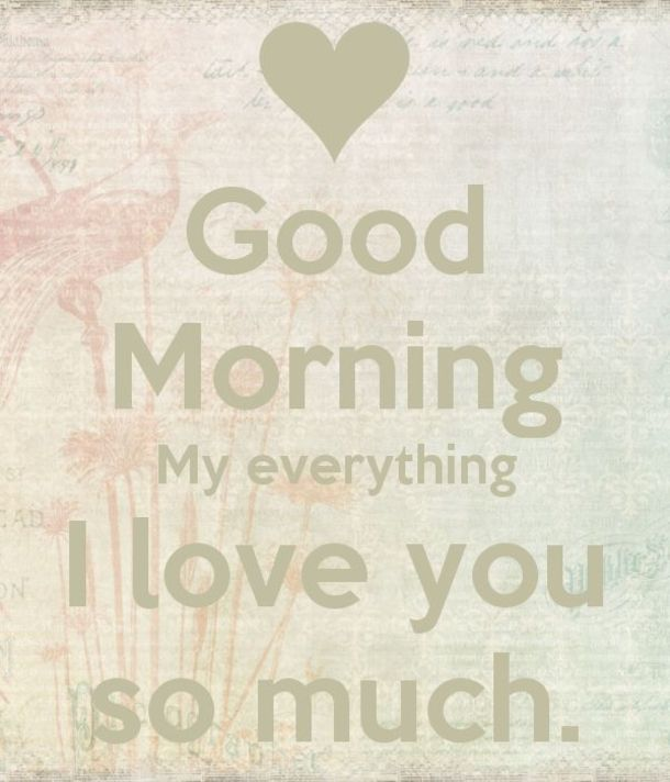 50 Beautiful Good Morning Love Quotes With Images My Pins For