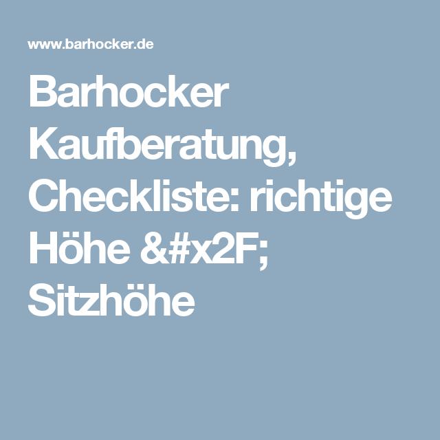 Sitzhöhe Barhocker barhocker kaufberatung checkliste richtige höhe sitzhöhe