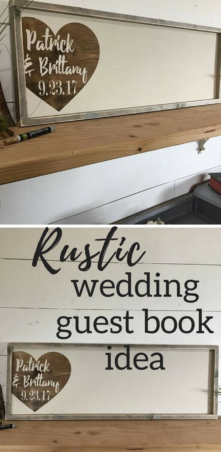I Really Like Alternative Ideas For Wedding Guest Books And This Rustic Wood Heart In A Frame Is Such Pretty Idea Already To Hang When The