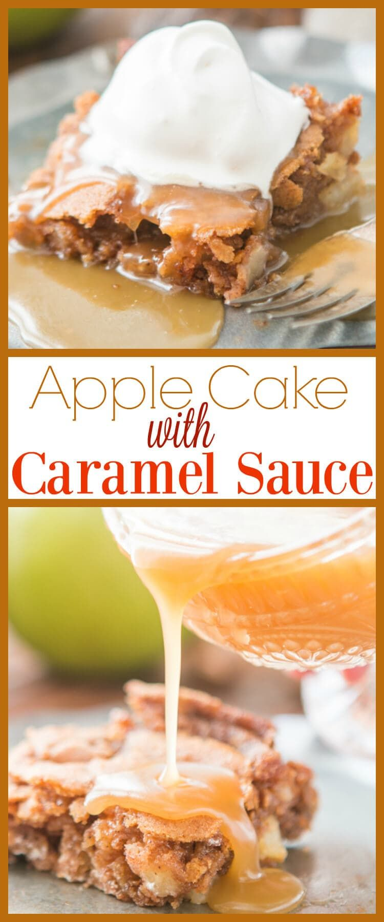 Apple cake with caramel sauce recipe apple recipes