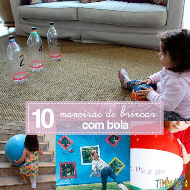 10 Maneiras De Brincar Com Bola Educacao Criancas