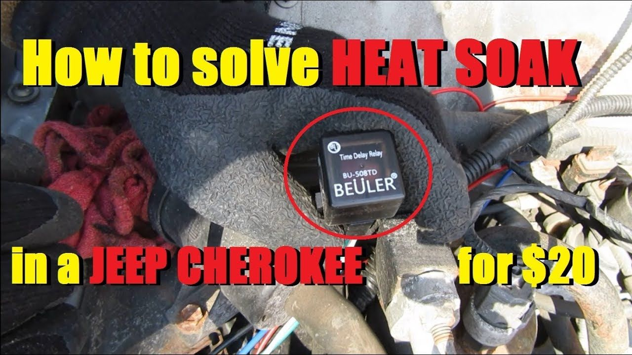 Xj Heat Soak Fixed Time Delay Cooling Fan Relay Install Youtube Jeep Cherokee Xj Jeep Cooling Fan