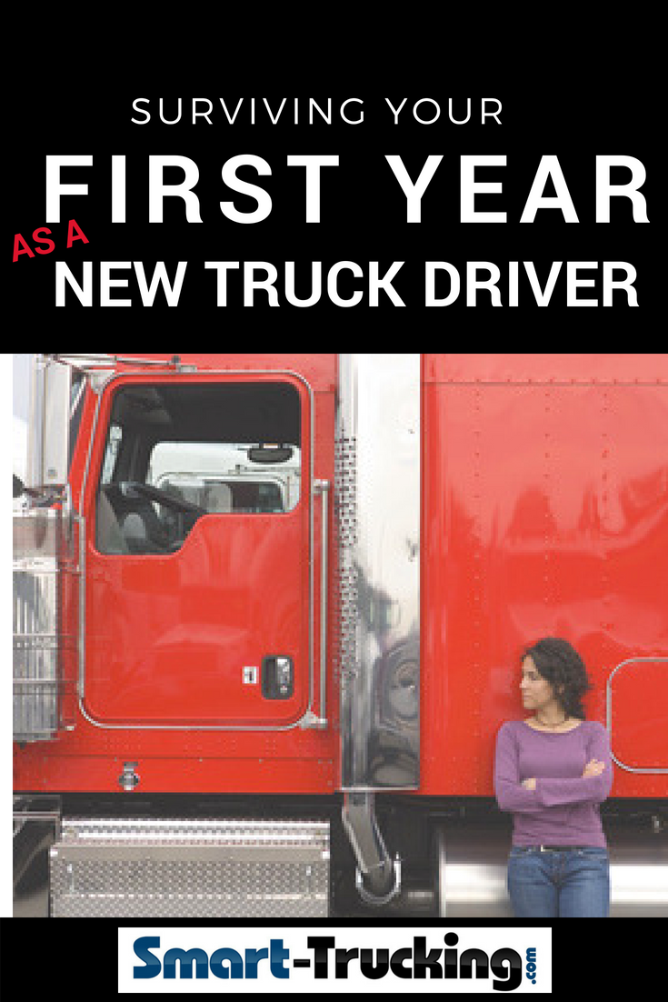 How to Survive The First Year of Your New Truck Driving