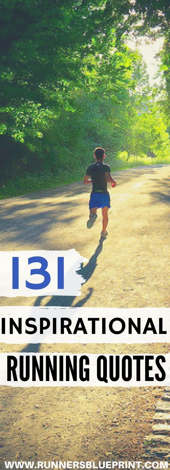 Motivational Running Quotes 131 Inspirational Running Quotes  Pinterest  Running Running Gear .