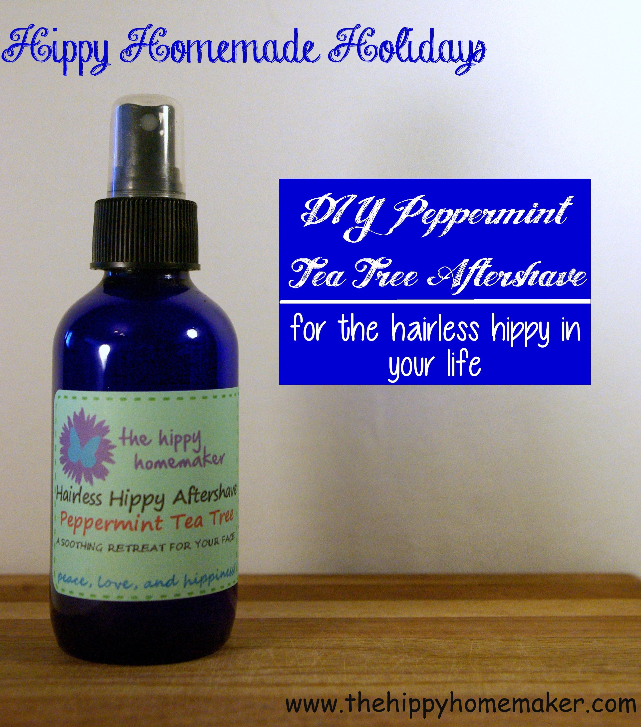 Homemade Peppermint Tea Tree Aftershave For The Hairless Hippy In