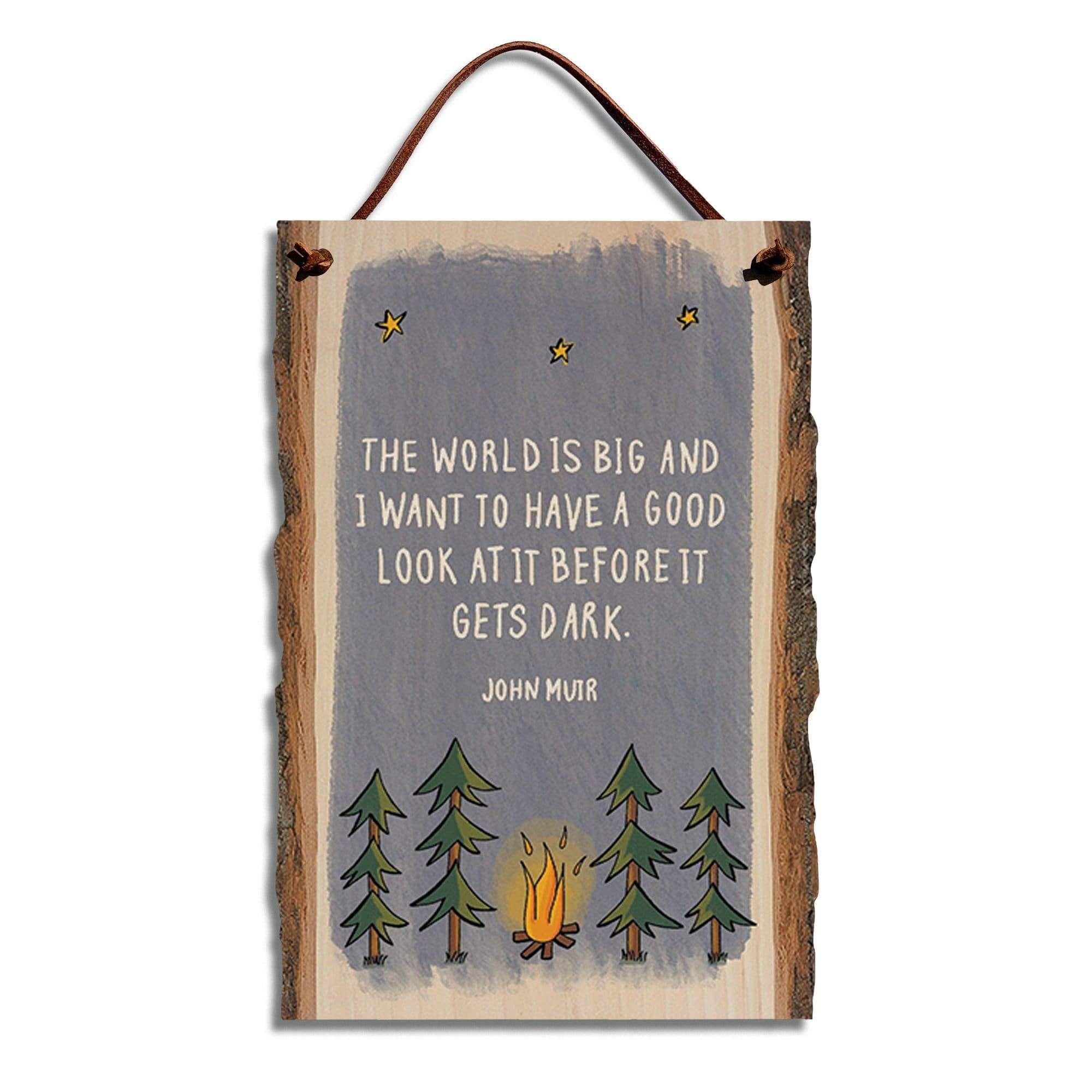 John Muir Big World Quote on 6