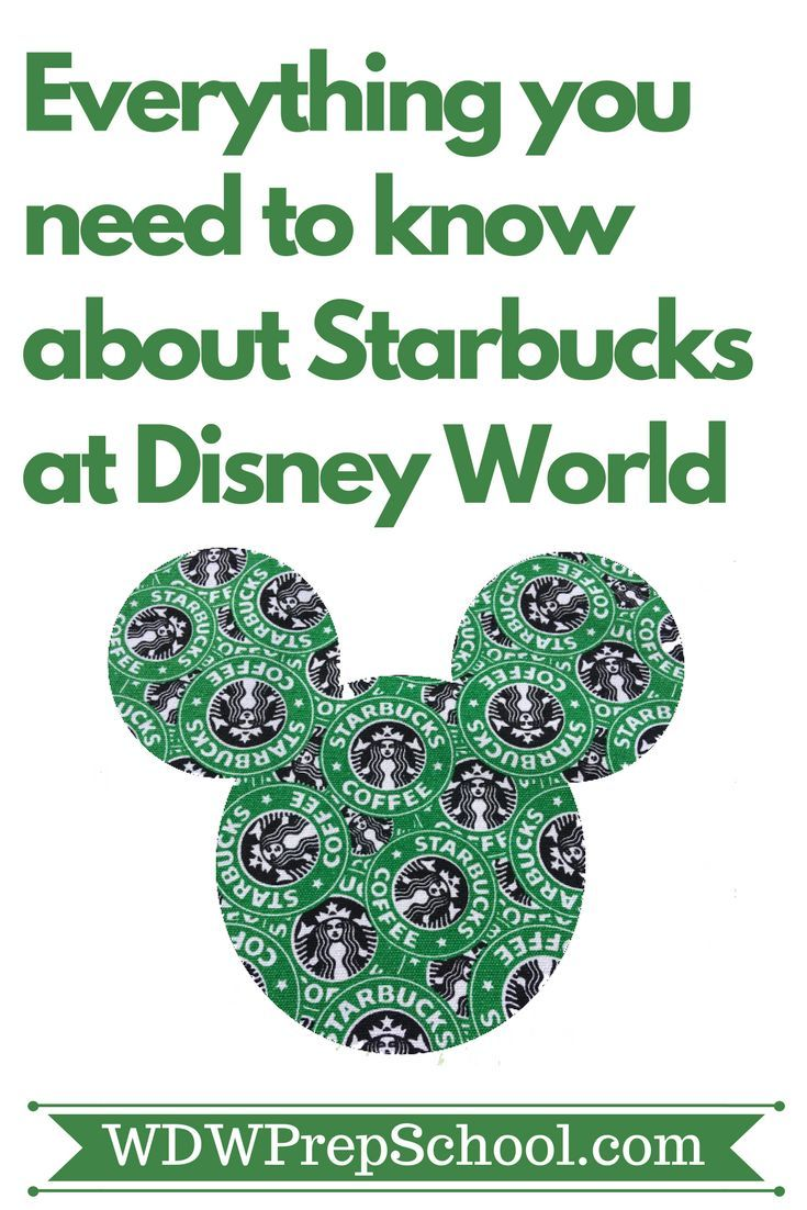 Starbucks at Disney World - here\u0027s everything you need to know ...
