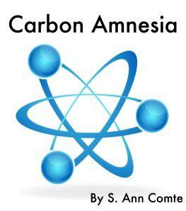 Carbon Amnesia: An Original Story at Writing on Banana Peels.