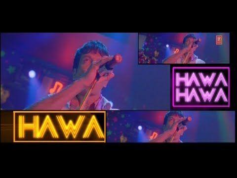 Download dj hindi song hawa hawa