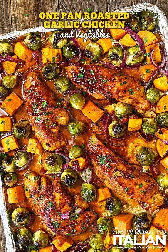 One Pan Roasted Garlic Chicken and Vegetables #onepanchicken