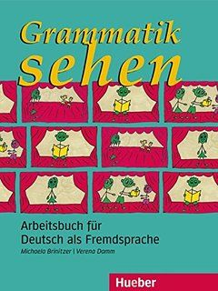 Grammatik sehen: Arbeitsbuch für Deutsch als Fremdsprache.Deutsch als Fremdsprache / Arbeitsbuch
