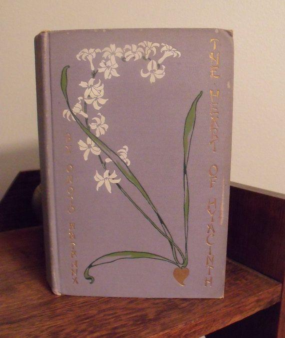 The Heart of Hyacinth  1903  Onono Watanna  by wonderdiva on Etsy, $65.00