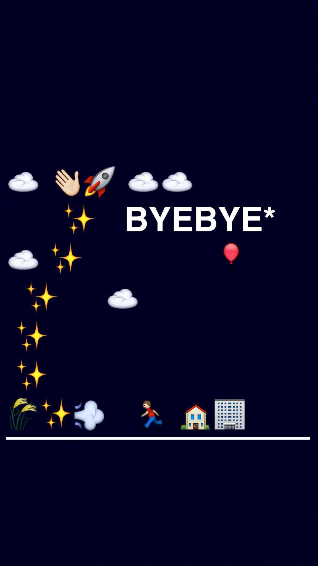 Saying Goodbye To All The Bs Emoji Wallpaper Cute Quotes