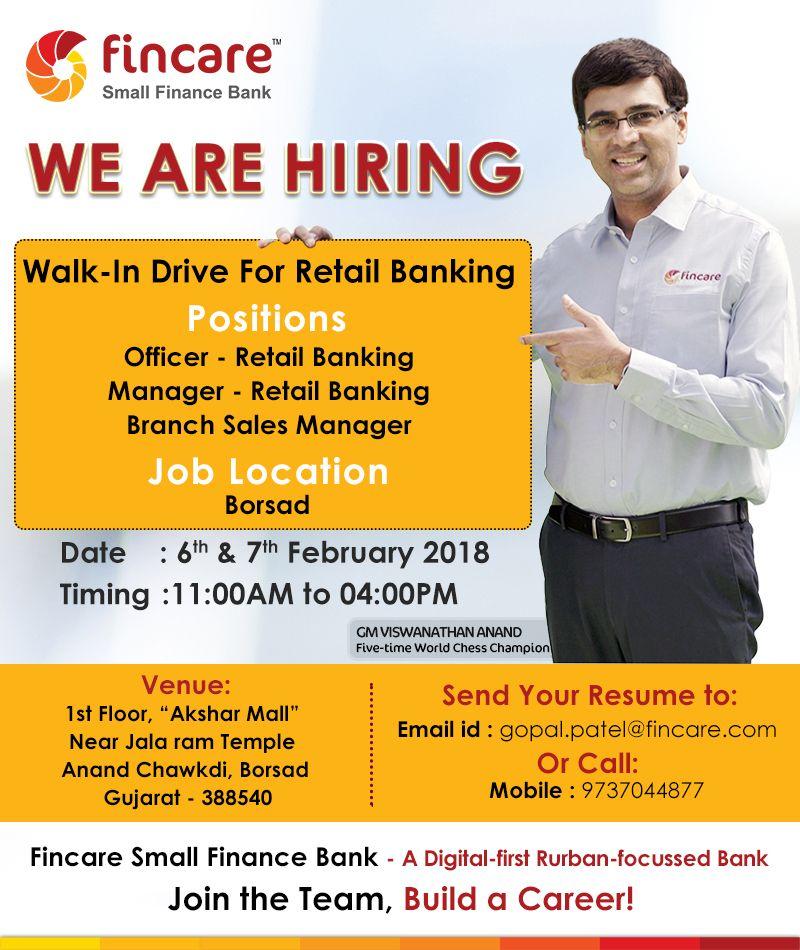 Hiring WalkIn Borsad Fincare Small Finance Bank is now