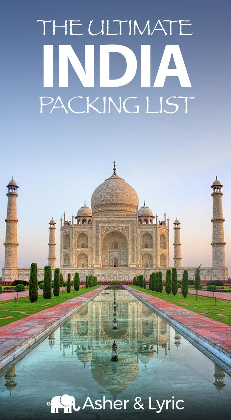 17 Top India Packing List Items for 2020 + What to Wear