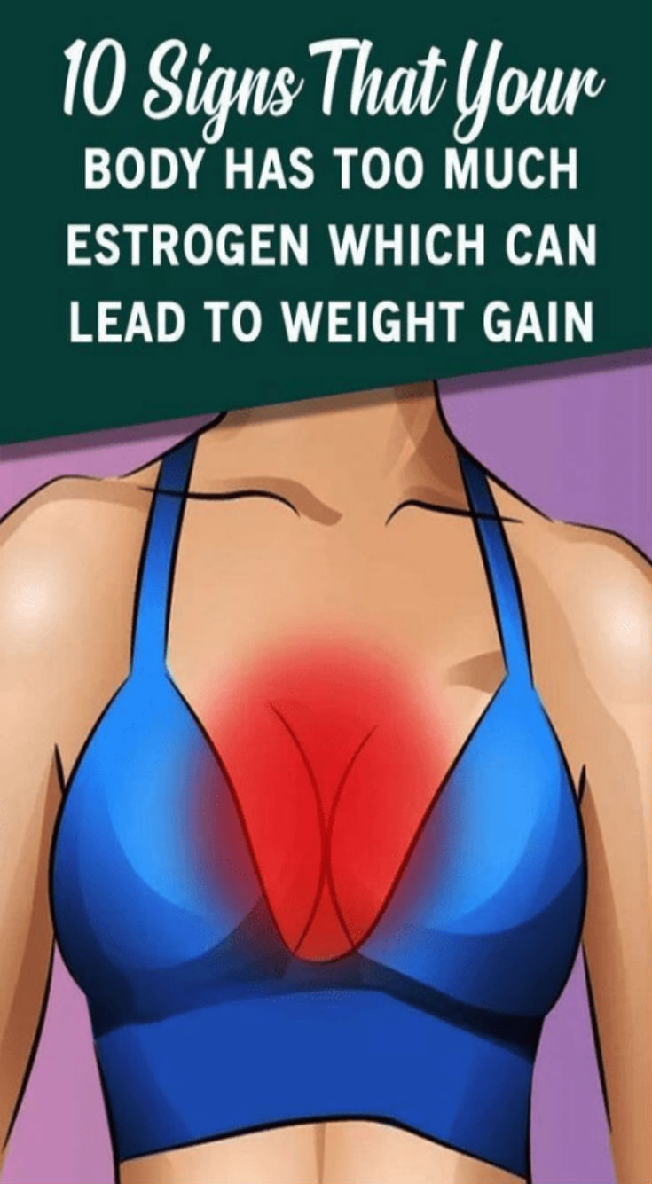 10 signs that your body has too much estrogen which can lead to weight…