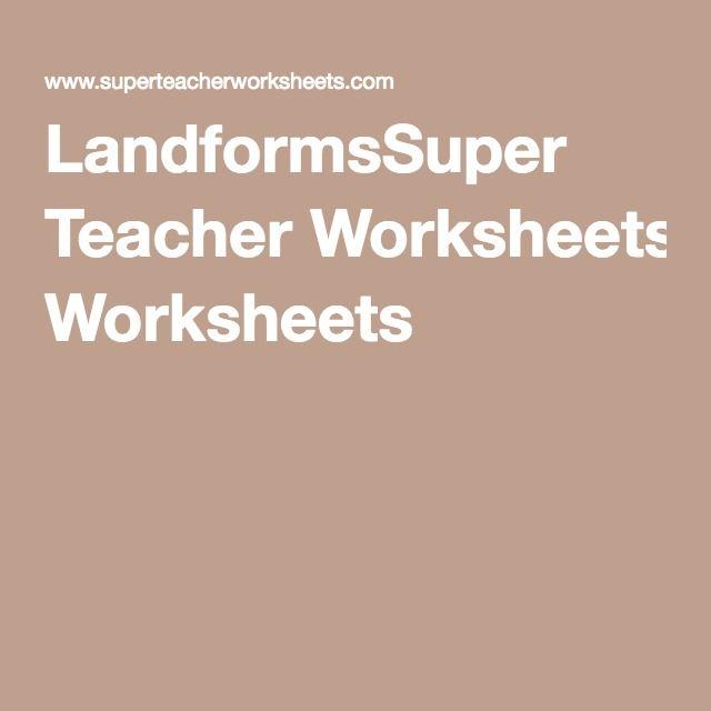 Landformssuper Teacher Worksheets Steam Grade 2 Pinterest