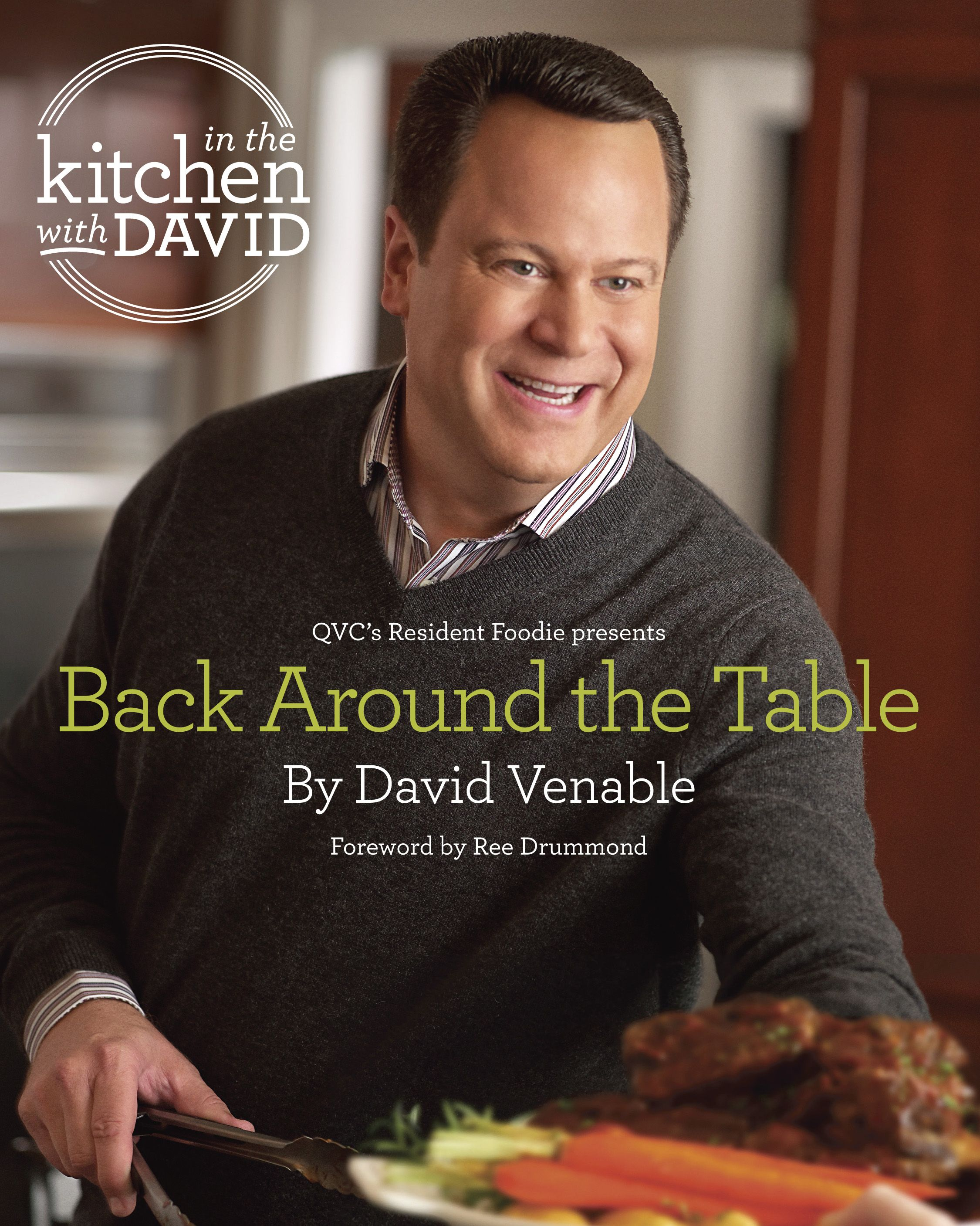Back Around The Table An In The Kitchen With David Cookbook