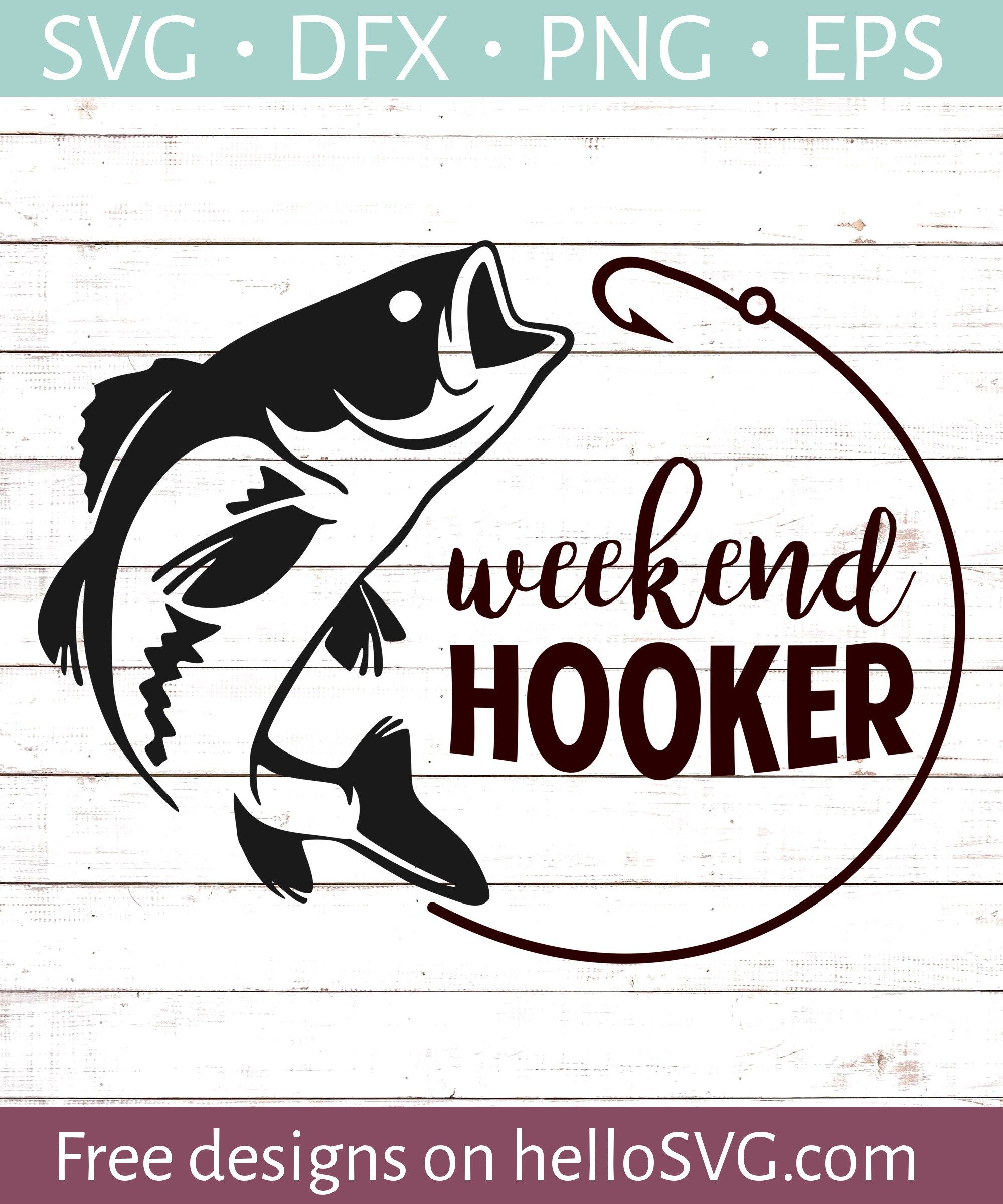 Weekend Hooker SVG - Free SVG files | HelloSVG com | free svg