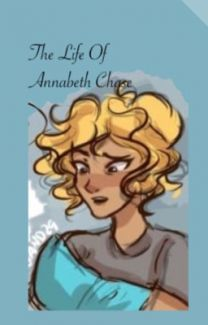 The life of Annabeth Chase (a Percy Jackson Fanfic