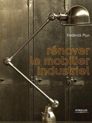 Conseils pratiques pour rénover un meuble industriel