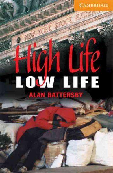 High life, low life / Alan Battersby. Cambridge University Press, 2001
