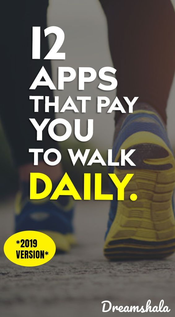 12 Genuine Apps That Pay You to Walk in 2020 Apps that
