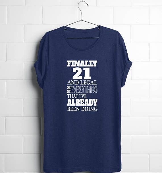 21st Birthday Shirt | 21st Birthday Gift | Funny 21st Birthday