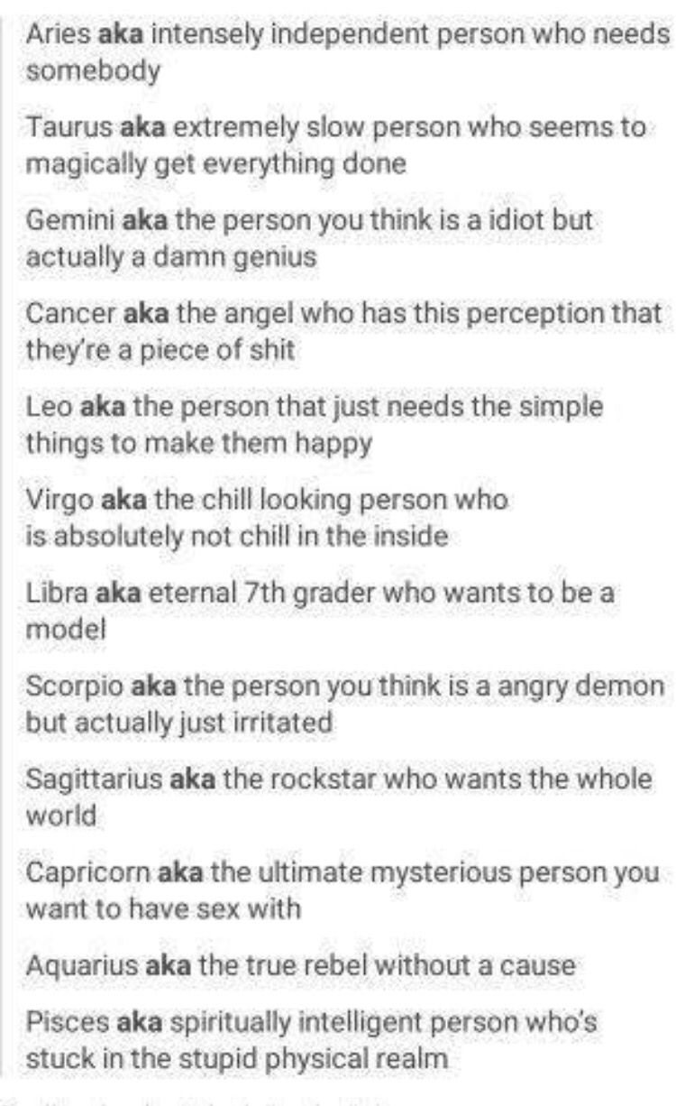 Person u think is an idiot but is a genius | Zodiac Signs